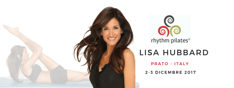 Lisa Hubbard Rhythm Pilates - Prato 2-3 Dicembre 2017